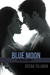 Blue Moon (The Pack: Book 1)