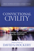 Convictional Civility: Engaging the Culture in the 21st Century, Essays in Honor of David S. Dockery