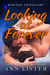 Looking At Forever by Ann Lister