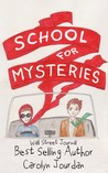 The School for Mysteries: A Paranormal Adventure (Nurse Phoebe Book 2)