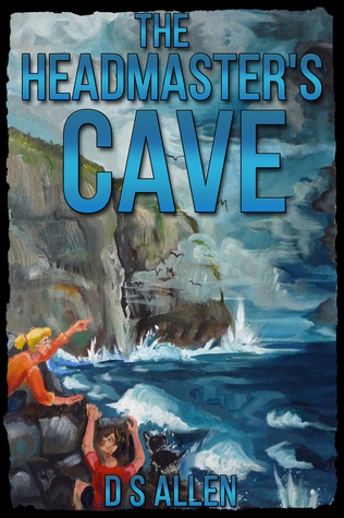 The Headmaster's Cave by D.S. Allen