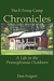 The F-Troop Chronicles: A Life in the Pennsylvania Outdoors