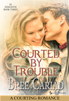 Courted by Trouble