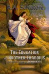 The Education of Brother Thaddius and Other Tales of DemonWars