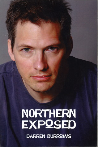 Northern Exposed By Darren Burrows