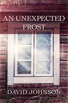 An Unexpected Frost (Tucker, #2)