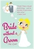 Bride Without A Groom by Amy  Lynch