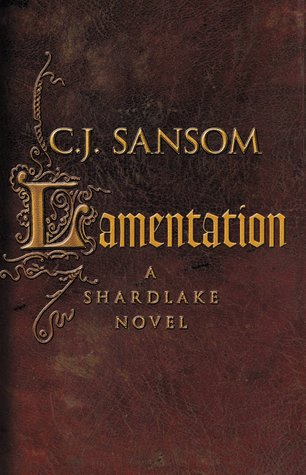 Lamentation (Matthew Shardlake, #6)