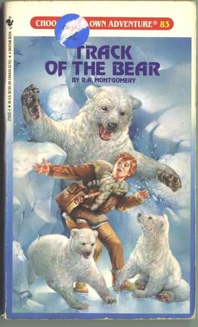 Track of the Bear by R.A. Montgomery