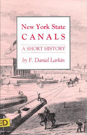 New York State Canals: A Short History