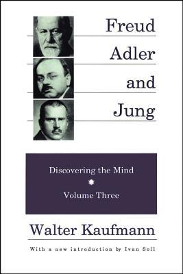 Freud, Adler and Jung (Discovering the Mind 3)