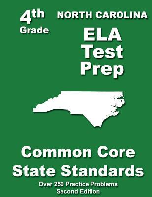 North Carolina 4th Grade Ela Test Prep: Common Core Learning Standards  by  Teachers Treasures