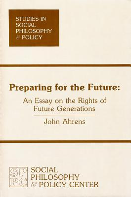 Preparing for the Future by John Ahrens