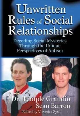The Unwritten Rules of Social Relationships by Temple Grandin