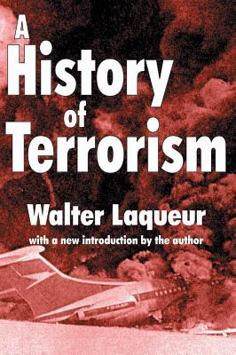 Download online for free A History of Terrorism PDF by Walter Laqueur