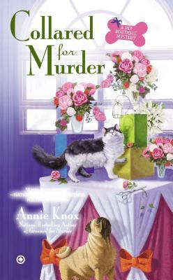 Collared For Murder: A Pet Boutique Mystery