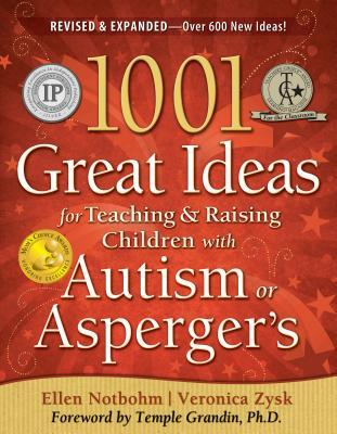 1001 Great Ideas for Teaching and Raising Children with Autis... by Ellen Notbohm