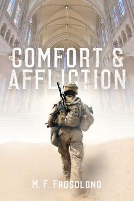 Comfort and Affliction by Mike Frosolono