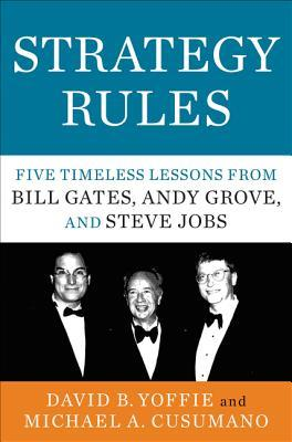 Strategy Rules by David B Yoffie
