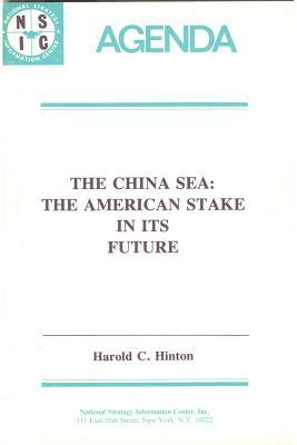 The China Sea: The American Stake in Its Future
