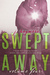 Swept Away Volume Four (Swept Away, #4)