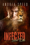 Infected: Lesser Evils (Infected, #6)