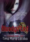 Bloodgifted (The Dantonville Legacy, #1)
