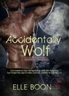 Accidentally Wolf (Mystic Wolves, #1)