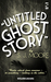 Untitled Ghost Story by S.J. Moore