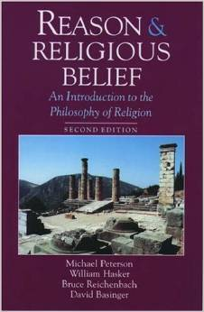 Reason and Religious Belief by Hasker Peterson
