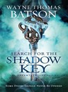 Search for the Shadow Key (Dreamtreaders, #2)