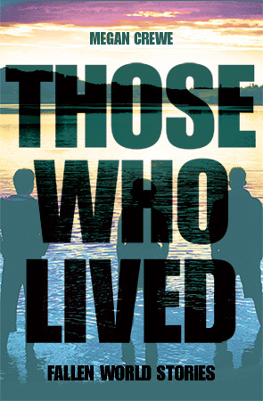 Those Who Lived (Fallen World #3.5)