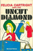Felicia Cartright and the Uncut Diamond