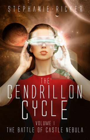 The Battle of Castle Nebula The Cendrillon Cycle, 1