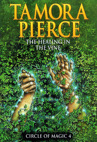 Read online The Healing in the Vine (Circle of Magic #4) PDF by Tamora Pierce