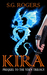 Kira: Prequel to the Yden Trilogy