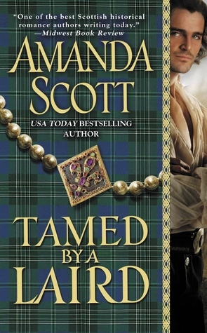 Tamed by a Laird by Amanda Scott