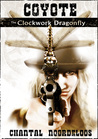 Coyote: The Clockwork Dragonfly