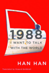 1988: I Want to Talk with the World