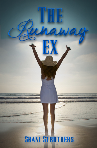 The Runaway Ex by Shani Struthers