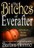 The Bitches of Everafter by Barbra Annino