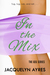 In the Mix (The GEG, #2)