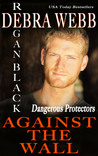 Against the Wall (Dangerous Protectors #1)