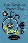 Aunt Dimity and the Summer King (An Aunt Dimity Mystery, #20)