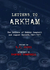 Letters to Arkham: The Letters of Ramsey Campbell and August Derleth, 1961–1971
