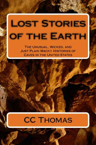 Lost Stories of the Earth by C.C. Thomas