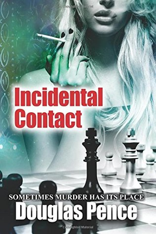 Incidental Contact by Douglas C. Pence