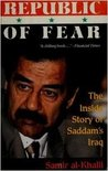 Republic of Fear: The Inside Story of Saddam's Iraq