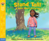 Stand Tall!: A book about integrity