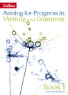 Aiming For Second Editions - Progress In Writing And Grammar: Book 1